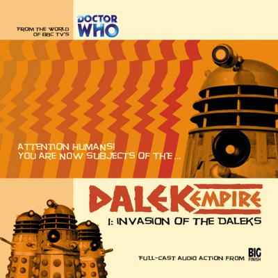 Doctor Who - Dalek Empire - 1.1 - Invasion of the Daleks reviews