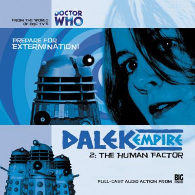 Doctor Who - Dalek Empire - 1.2 - The Human Factor reviews