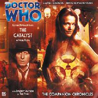 Doctor Who - Companion Chronicles - 2.4 - The Catalyst reviews