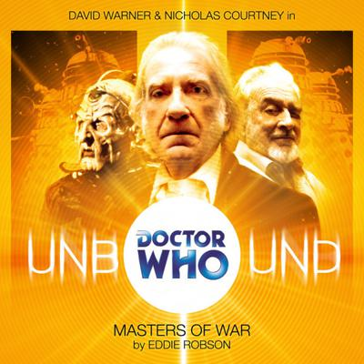 Doctor Who - Unbound - 8. The Masters of War reviews