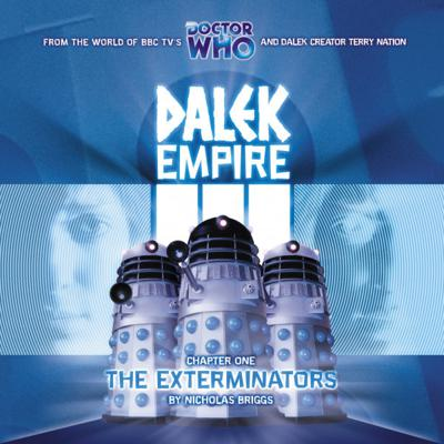 Doctor Who - Dalek Empire - 3.1 - The Exterminators reviews