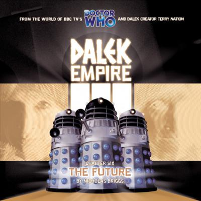 Doctor Who - Dalek Empire - 3.6 - The Future reviews