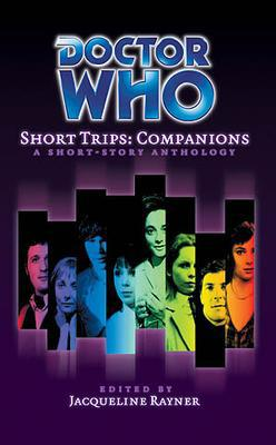Doctor Who - Short Trips 02 : Companions - The Splintered Gate reviews