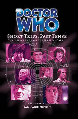 Doctor Who - Short Trips 06 : Past Tense - The Man Who Wouldn't Give Up reviews
