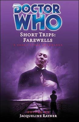 Doctor Who - Short Trips 16 : Farewells - Into the Silent Land reviews