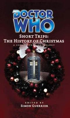 Doctor Who - Short Trips 15 : The History of Christmas - Saint Nicholas's Bones reviews