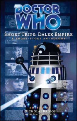 Doctor Who - Short Trips 19 : Dalek Empire - The Eighth Wonder of the World reviews
