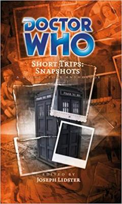 Doctor Who - Short Trips 21 : Snapshots - Remain in Light reviews
