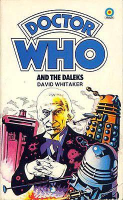 Doctor Who - Target Novels - Doctor Who and the Daleks reviews