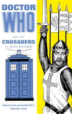 Doctor Who - Target Novels - Doctor Who and the Crusaders reviews