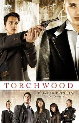 Torchwood - Torchwood - BBC Novels - Border Princes reviews