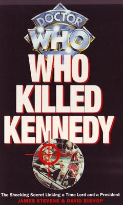 Doctor Who - Novels & Other Books - Who Killed Kennedy reviews