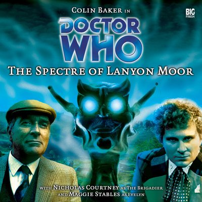 Doctor Who - Monthly Series - 9. The Spectre of Lanyon Moor reviews