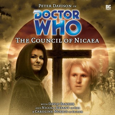 Doctor Who - Monthly Series - 71. The Council of Nicaea reviews