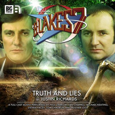 Blake's 7 - Blake's 7 - Classic Audio Adventures - 2.6 - Truth and Lies reviews