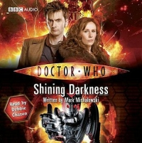 Doctor Who - BBC Audiobooks - Shining Darkness reviews