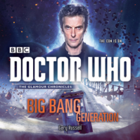 Doctor Who - BBC Audiobooks - Big Bang Generation reviews
