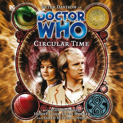 Doctor Who - Monthly Series - 91b. Circular Time - Summer reviews