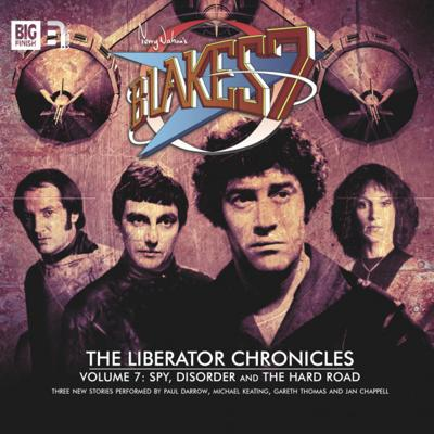Blake's 7 - Blake's 7 - Liberator Chronicles - 7.3 - The Hard Road reviews