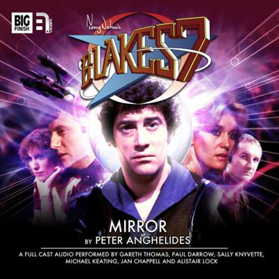 Blake's 7 - Blake's 7 - Classic Audio Adventures - (Classic) 1.4 - Mirror reviews
