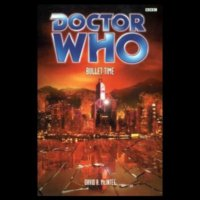 Doctor Who - BBC Past Doctor Adventures - Bullet Time reviews