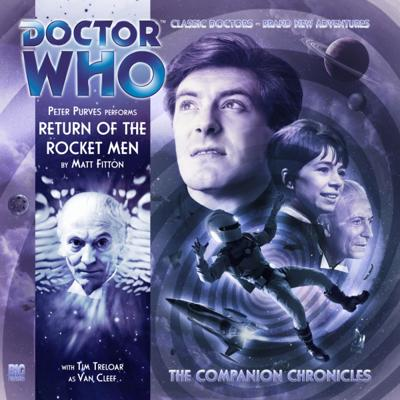Doctor Who - Companion Chronicles - 7.5 - Return of the Rocket Men reviews