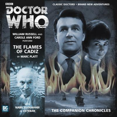 Doctor Who - Companion Chronicles - 7.7 - The Flames of Cadiz reviews