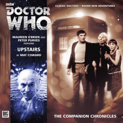 Doctor Who - Companion Chronicles - 8.3 - Upstairs reviews