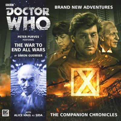 Doctor Who - Companion Chronicles - 8.10 - The War To End All Wars reviews