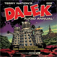 Doctor Who - Terry Nation's Dalek Audio Annuals ~ BBC - Report from an Unknown Planet reviews