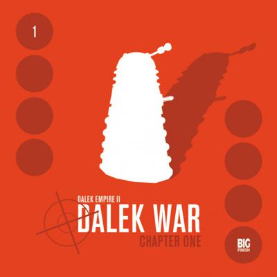Doctor Who - Dalek Empire - 2.1 - Dalek War - Chapter One reviews