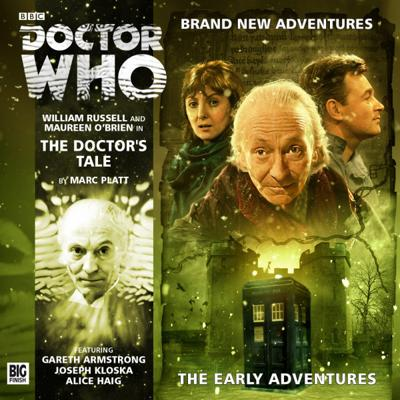 Doctor Who - Early Adventures - 1.2 - The Doctor's Tale reviews