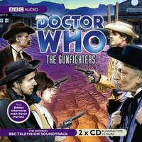Doctor Who - BBC Audiobooks - The Gunfighters (Narrated Soundtrack) reviews
