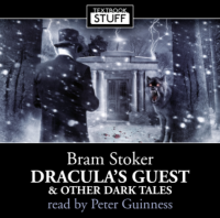 Textbook Stuff - 1.2 - Bram Stoker - Dracula's Guest & Other Dark Tales reviews