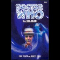Doctor Who - BBC Past Doctor Adventures - Illegal Alien reviews
