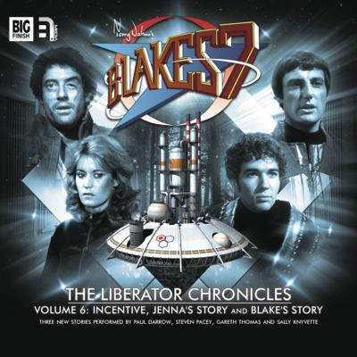 Blake's 7 - Blake's 7 - Liberator Chronicles - 6.3 - Blake's Story reviews