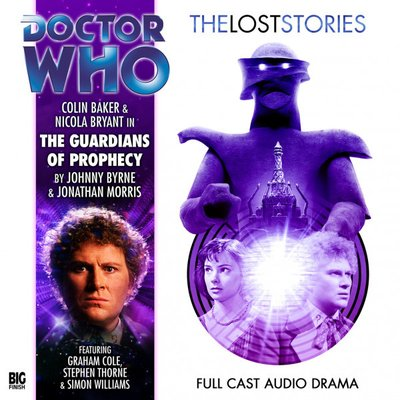 Doctor Who - The Lost Stories - 3.4 - The Guardians of Prophecy reviews