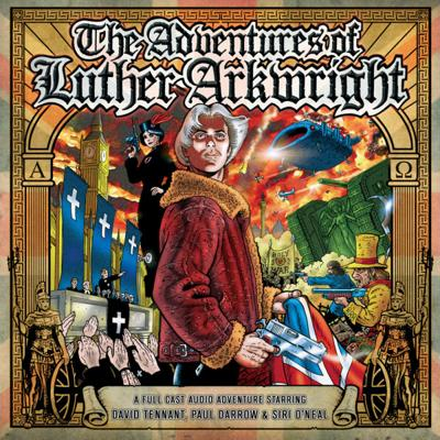 Big Finish Classics - The Adventures of Luther Arkwright reviews