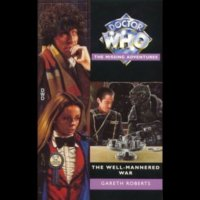 Doctor Who - The Missing Adventures - The Well-Mannered War reviews