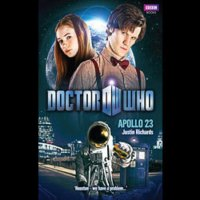 Doctor Who - BBC New Series Novels - Apollo 23 reviews