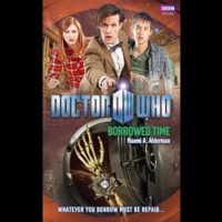 Doctor Who - BBC New Series Novels - Borrowed Time reviews