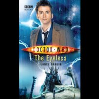 Doctor Who - BBC New Series Novels - The Eyeless reviews
