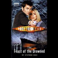 Doctor Who - BBC New Series Novels - The Feast of the Drowned reviews