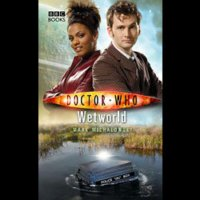 Doctor Who - BBC New Series Novels - Wetworld reviews