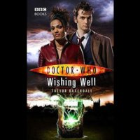 Doctor Who - BBC New Series Novels - Wishing Well reviews