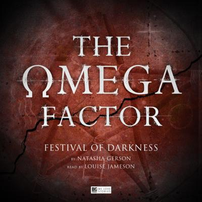 The Omega Factor - The Omega Factor - Big Finish - The Omega Factor : Festival of Darkness reviews