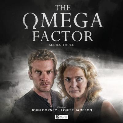 The Omega Factor - The Omega Factor - Big Finish - 3.4 - Drawn to the Dark reviews