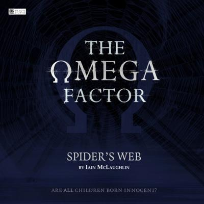 The Omega Factor - The Omega Factor - Big Finish - Spider's Web reviews