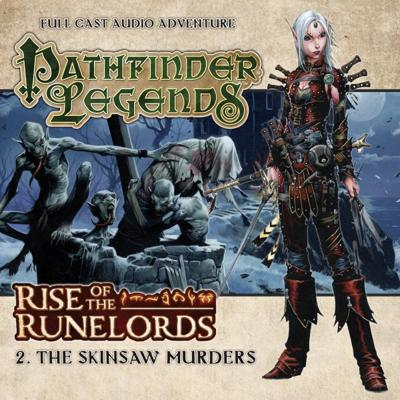 Pathfinder Legends - 1.2 - The Skinsaw Murders reviews