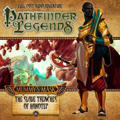 Pathfinder Legends - 2.5 - The Slave Trenches of Hakotep reviews